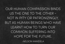 Tribute to Madiba / There should be a book compiled of all the wise words that flowed forth out of this great man's mouth....