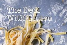 Gluten Awareness / Let's look at all things gluten to help you decide if you should live with or without it. We'll present the facts about the protein itself, Celiac, gluten intolerance, gluten sensitivity…and the fierce marketing behind the gluten-free processed food industry.  And we will share some delicious, gluten-free recipes made from real food for you to incorporate into your diet, whether you live gluten-free or not! / by Christina Pirello