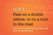 Traffic Safety / Potentially life-saving tips and solid information to keep you safe on the roadways.