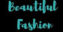Beautiful Fashion / Fashion styles