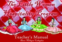 Little Women Hospitality / Ideas for turning girls into women. Ideal for ages 10+