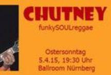 CHUTNEY - Ballroom, Nürnberg - 05/04/2015 / Live Show