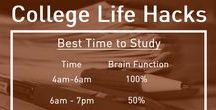 College Life Hacks / A Collection of College Life Hacks to help you study better.