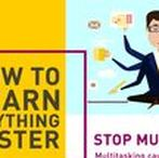 How to learn anything faster / Tips and tricks to learn faster, How to learn faster, Learn fast.