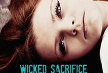 Wicked Sacrifice (Wicked Things, Book 1)