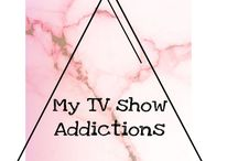 TV shows I've been addicted to