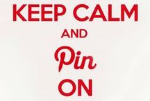 KEEP CALM & PIN ON
