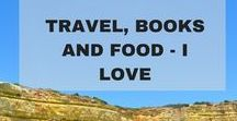 Travel, Books and Food - Ones I love / Travel, Books and Food - Ones I love