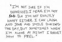 Story of my life / Always between sadness and happiness ...  Need to be saved but dont know how to ask ... Not good in my head, not good in my body, not good enough ...