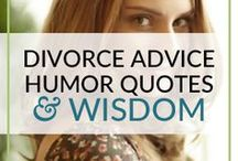 Divorce Advice Humor Quotes and Wisdom / What do you need when you're going through a divorce? Wise words, advice and quotes to keep you strong. If you are in the midst of separating, getting a divorce or your marriage is ending, I hope you'll find lots of helpful advice. Find more divorce goodies at my blog www.roundandroundrosie.com