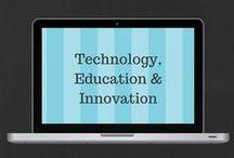 Technology, Education & Innovation / Innovate. Educate. Use Technology.
