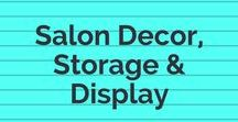 Salon decor| storage | display / Everything you need to decorate the salon, display your wares or store your supplies