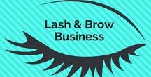 Lash and brow business / Everything about your lash or brow business #lashes #brows