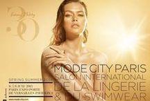 MODE CITY 2013 / Salon International de la Lingerie et du Swimwear Mode City - July 2013 - Paris