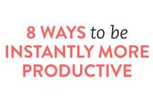 PRODUCTIVITY / How to be more productive in business and in life. I curate articles memes quotes and infographics to get more done.