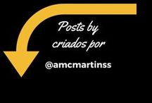 Posts by / by @amcmartinss  #amcmartinss