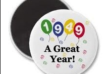 1949...great year / by Louise Rosian