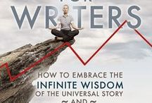 Spiritual Guide for Writers / How to Embrace the Infinite Wisdom of the Universal Story and Empower Your Own Unique Creative Expression the Plot Whisperer Way explores the parallel between the transformation the protagonist undergoes and that of the writer / by Martha Alderson, Plot Whisperer