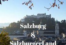 Salzburg und Salzburger Land / Auf diesem Board sammle ich Reisetipps und Ideen für Salzburg und die Region SalzburgerLand