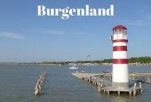 Burgenland / Reisetipps und Ausflugstipps für das Burgenland und dem Neusiedlersee