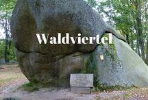 Waldviertel / Bilder und Reisetipps fürs Waldviertel in Niederösterreich
