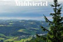 Mühlviertel / Auf diesem Board sammle ich Pins über das Mühlviertel, eine Region in Oberösterreich.