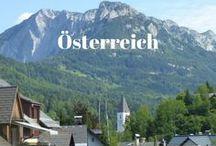 Österreich - Austria / Reisetipps, Wandern, Skifahren und Ausflüge im wunderschönen Österreich