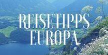 Reisetipps Europa / Reisetipps Europa - Auf dieser Pinwand finden sich Reisetipps für alle Aktivitäten in Europa