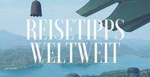 Ich reise um die ganze Welt - Reisetipps weltweit / Hier findest Du Reisetipps und Tipps fürs Reisen auf der ganzen Welt. #afrika #asien #europa #australien #amerika