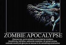 Zombie Apocalypse Ready... / by Andrea Clausen