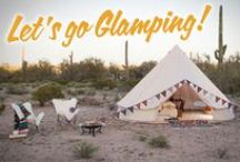 Gorgeous Glamping / All the ideas you need to turn roughing in the wild into a home away from home getaway.