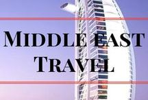 Middle East Travel / Travel to middle East | Visit Dubai | Visit Qatar | Visit Israel | Visit Jordan | Best things to do | Top Attractions | Best beaches | Best thins to see in | travel destinations | Hiking and trekking | Middle east travel guide | Middle east travel tips