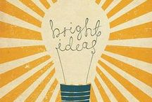 Bright Ideas / by Jessica Johns Carrion