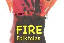 FIRE, the Hunger -- collection of folktales