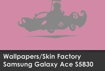 Wallpapers Samsung Galaxy Ace S5830 / Skin Factory / Descargá aquí el Wallpaper de tu modelo de SKIN!!!