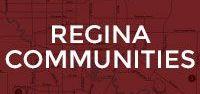 Regina Communities / Great Regina neighbourhoods and communities we build in!