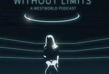 Westworld Podcast: Without Limits
