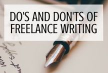 Do's and Dont's of Freelance Writing / Getting started with freelance writing can be hard. This board is for everyone who is or wants to be a freelance writer – a writer's board full of tricks, tips and mistakes to avoid.
