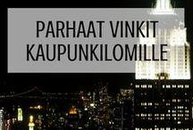 Parhaat vinkit kaupunkilomille / Viikonlopun pikapyrähdys tai pitkä kaupunkiloma – samapa tuo. Tähän tauluun kerätään parhaat matkavinkit kaupunkilomiin Suomessa ja maailmalla.