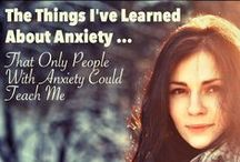 All Things Anxiety / Everything Anxiety. Information, Treatments, Quotes, Etc.
