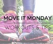 MOVE IT MONDAY / Move It Monday Motivation Board! Workouts and workout tips!
