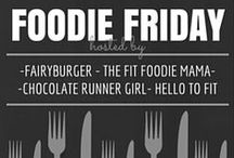Foodie Friday Recipes / Recipes from The Fit Foodie Mama, Fairyburger, Chocolate Runner Girl & Hello to Fit!