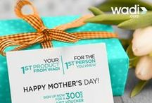 Mother's Day / This Mother's Day, Sign up on wadi.com to get a 300 SAR gift voucher