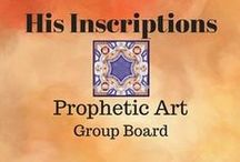 Prophetic Art - Group Board - His Inscriptions / Collaborative Group Board for Prophetic Artists who hear and see God speaking through their artwork. *Keep in mind that this is a public board and your artwork will be shared by other pinners on Pinterest! Original, God-honoring pictures only, please; anything else will be removed.