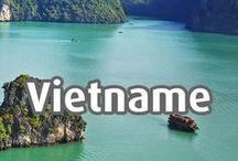 Vietnam / Dicas de viagem sobre o Vietname