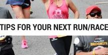 Tips for your next run or race