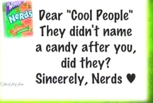 Nerdy awesomness / I'm a nerd.If you have a problem with that then I don't like you. / by tabitha adair