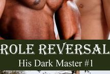 Role Reversal Series / M/M historical interracial erotic romance with light BDSM elements