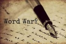 Word Wars / This is a board where writers can get together and have a Word War.  What is a Word War (ww)? A Word War is where two or more writers get together to see who can write the most words in a set amount of time. Most ww range from 5 mins to an hour.  Comment below and let me know if you would like to join!  Enjoy!! :D