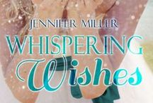 Whispering Wishes / Photos that were inspiration while writing this novel as well as teasers!